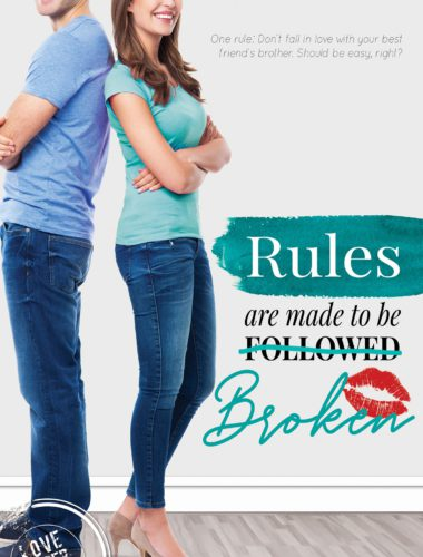 Book cover of Rules are made to be Broken by Mylissa Demeyere